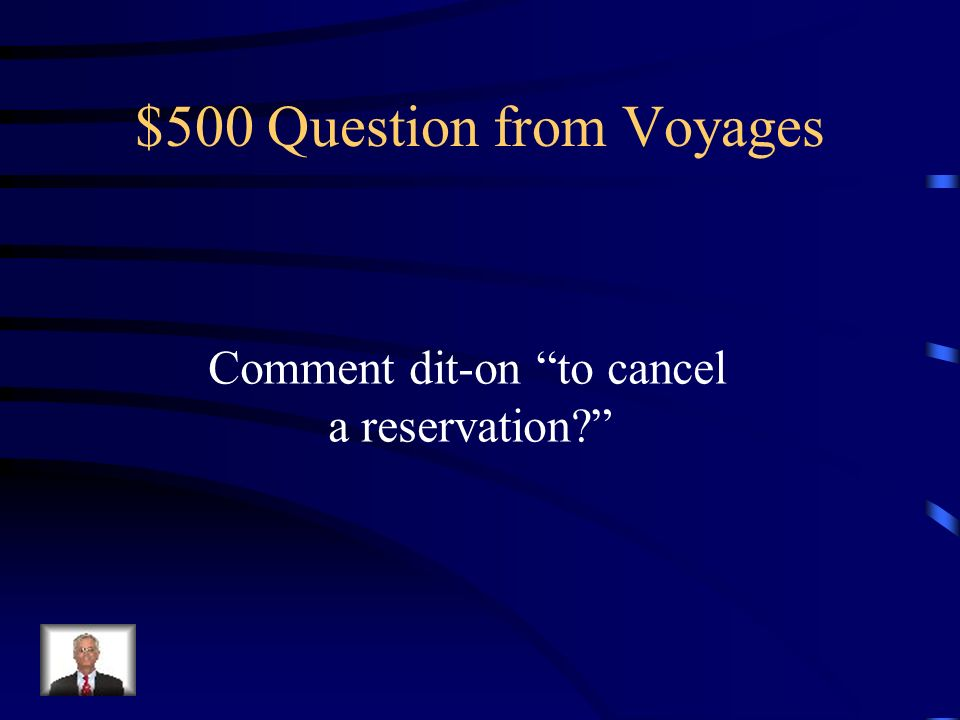 $400 Answer from Voyages acheter un billet