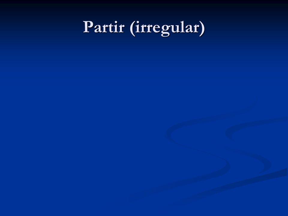 Partir (irregular)