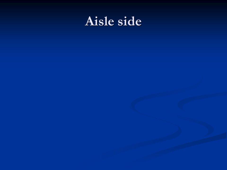 Aisle side