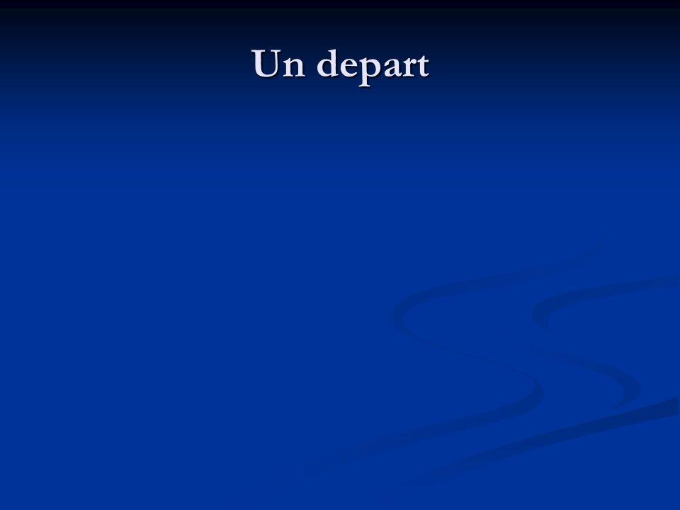 Un depart