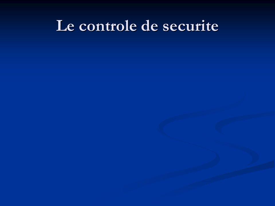Le controle de securite