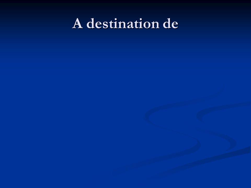 A destination de