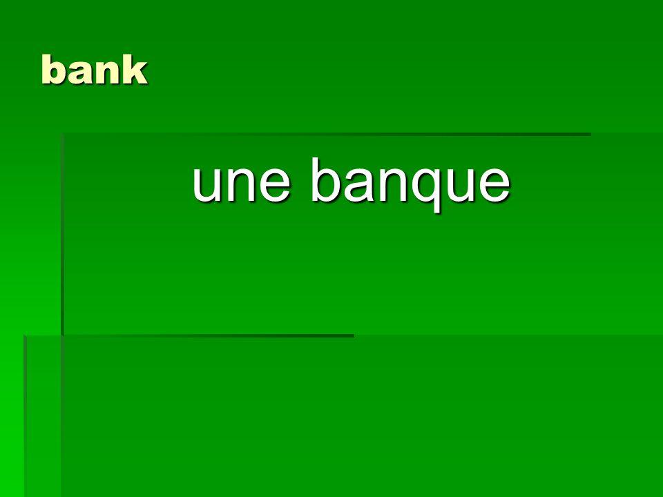 bank une banque