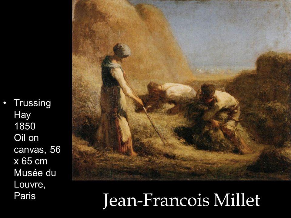Jean-Francois Millet Trussing Hay 1850 Oil on canvas, 56 x 65 cm Musée du Louvre, Paris