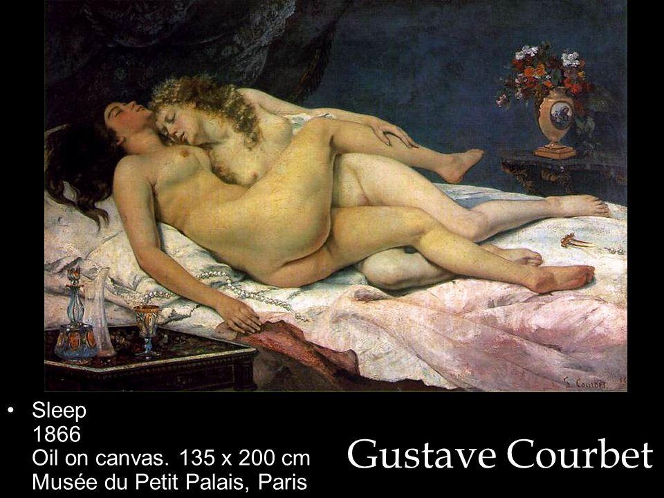 Gustave Courbet Sleep 1866 Oil on canvas. 135 x 200 cm Musée du Petit Palais, Paris
