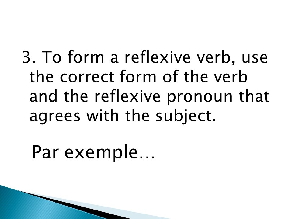 NOTE: The pronoun se used before the infinitive identifies the verb as reflexive.