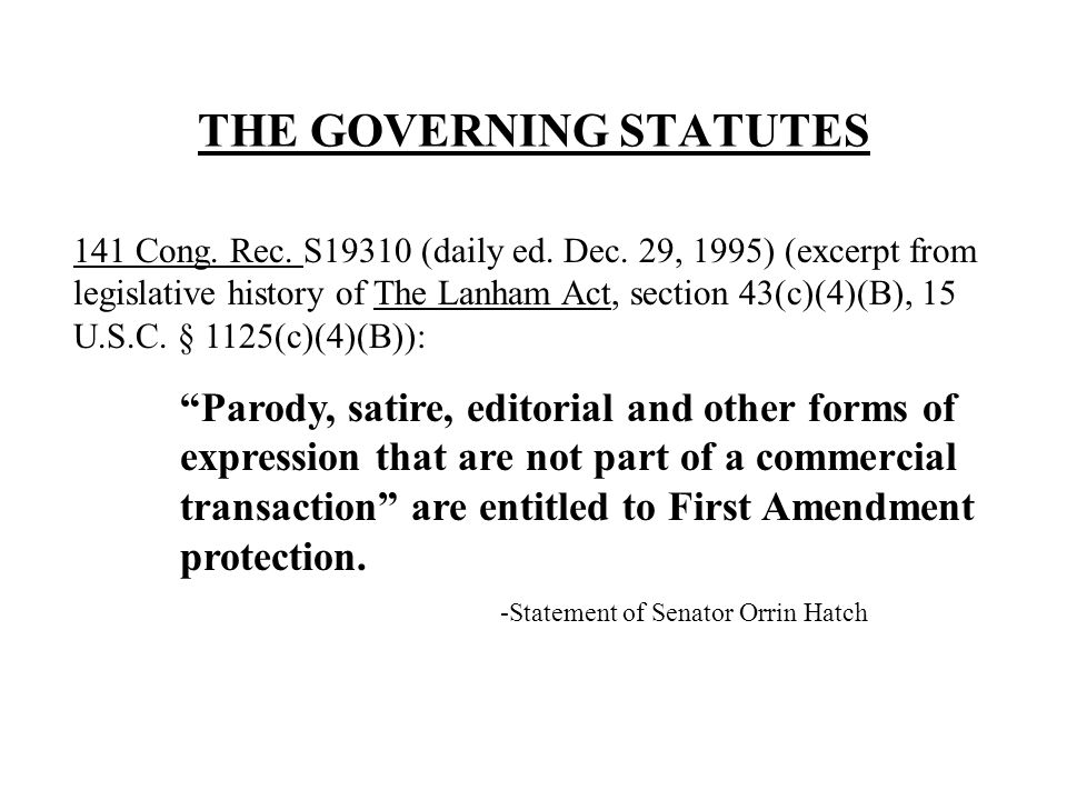 THE GOVERNING STATUTES 141 Cong. Rec. S19310 (daily ed.