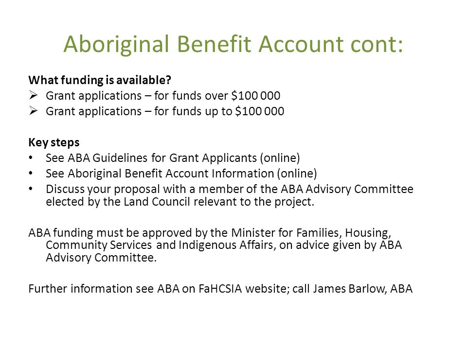 Aboriginal Benefit Account cont: What funding is available.