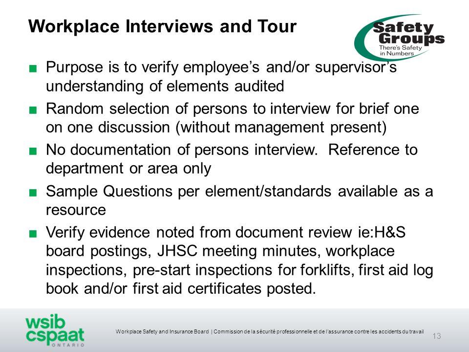 Workplace Safety and Insurance Board | Commission de la sécurité professionnelle et de lassurance contre les accidents du travail Workplace Interviews
