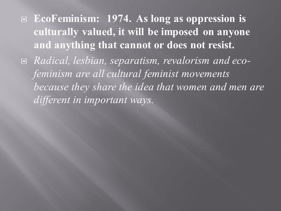 EcoFeminism: 1974.