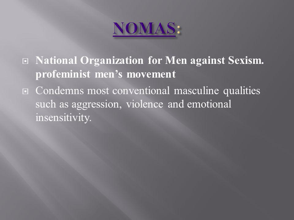 National Organization for Men against Sexism.