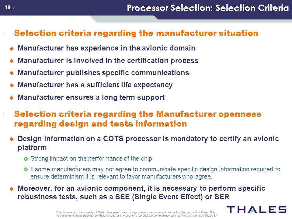18 / Ce document est la propriété de Thales Group et il ne peut être reproduit ou communiqué sans autorisation écrite de Thales S.A. This document is