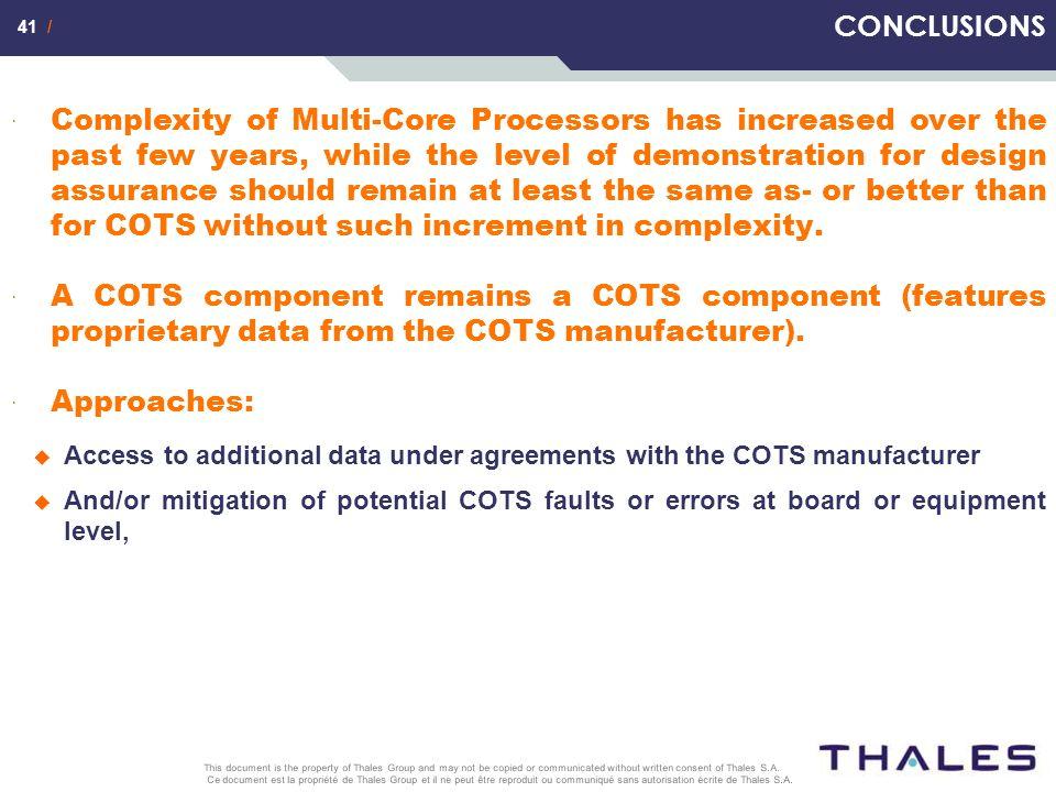 41 / Ce document est la propriété de Thales Group et il ne peut être reproduit ou communiqué sans autorisation écrite de Thales S.A. This document is