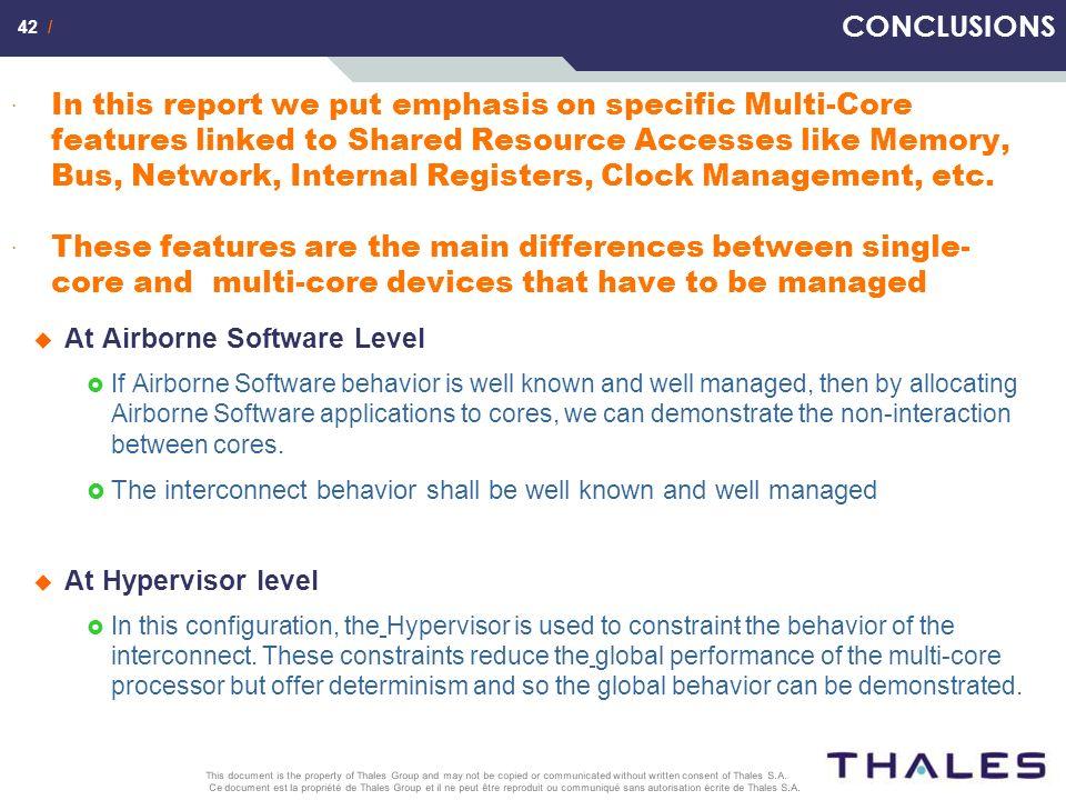 42 / Ce document est la propriété de Thales Group et il ne peut être reproduit ou communiqué sans autorisation écrite de Thales S.A. This document is