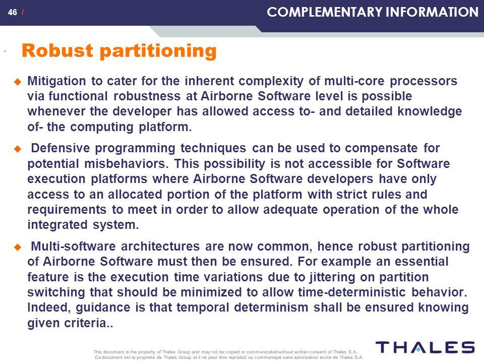 46 / Ce document est la propriété de Thales Group et il ne peut être reproduit ou communiqué sans autorisation écrite de Thales S.A. This document is