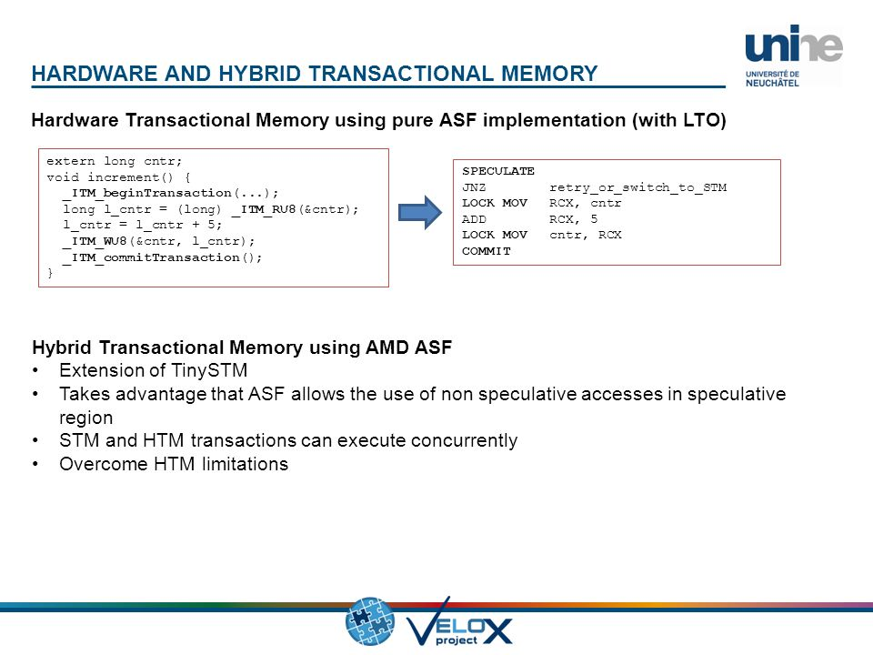 Nom Entité 9 Titre général du document Hardware Transactional Memory using pure ASF implementation (with LTO) HARDWARE AND HYBRID TRANSACTIONAL MEMORY