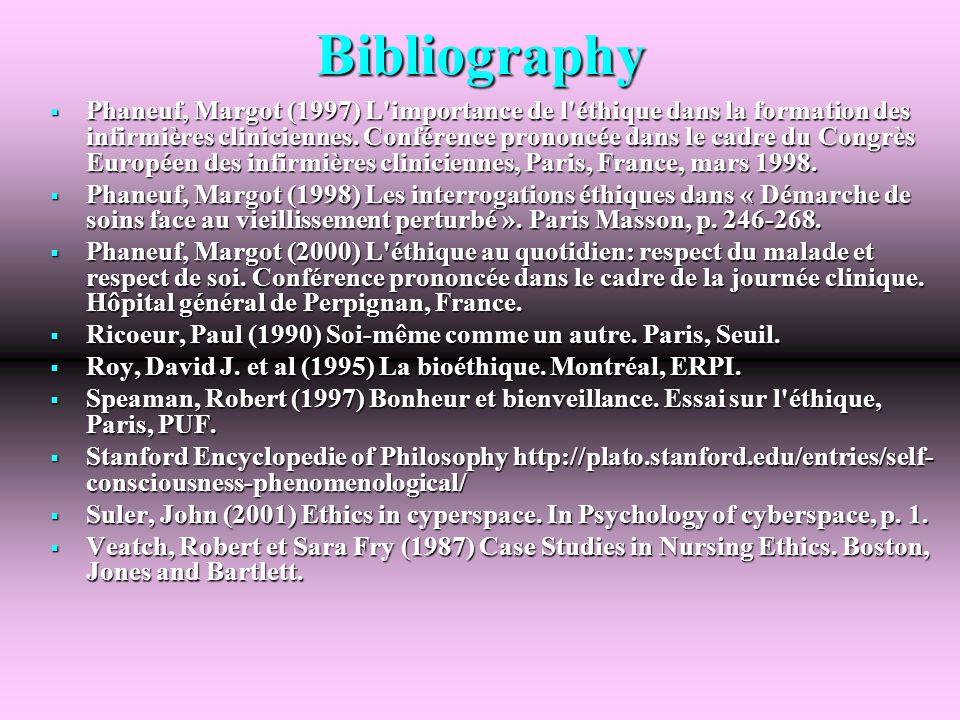 Bibliography Phaneuf, Margot (1997) L importance de l éthique dans la formation des infirmières cliniciennes.