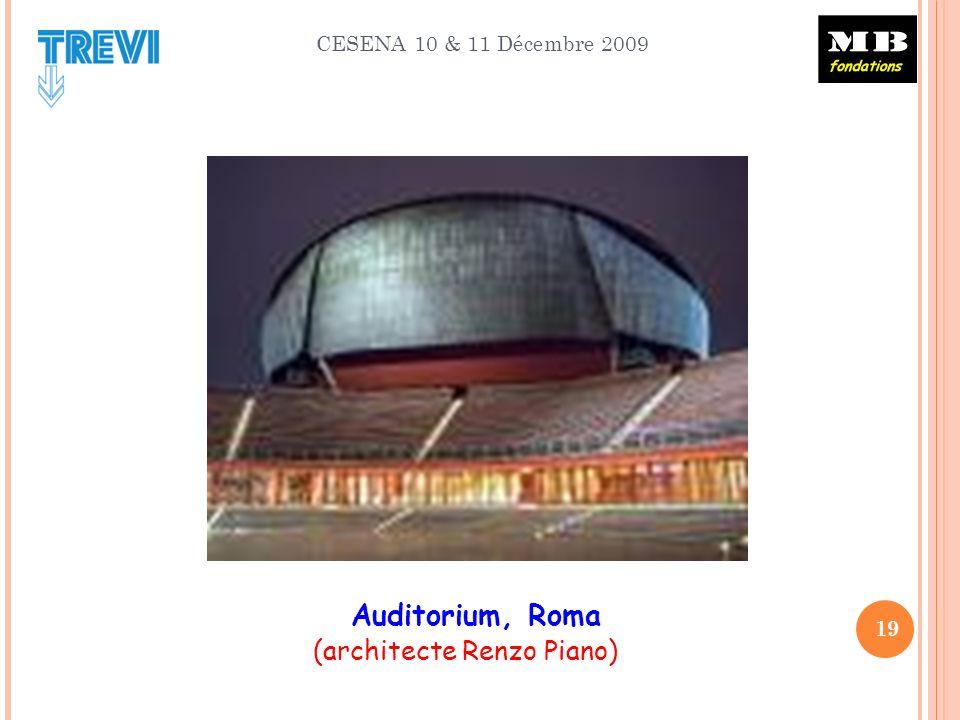CESENA 10 & 11 Décembre 2009 19 Auditorium, Roma (architecte Renzo Piano)