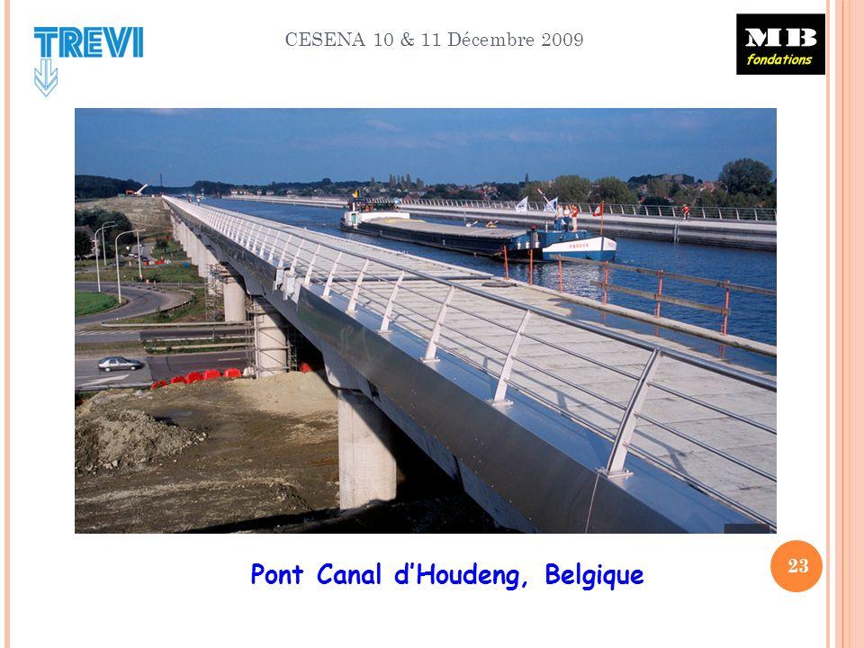 CESENA 10 & 11 Décembre 2009 23 Pont Canal dHoudeng, Belgique