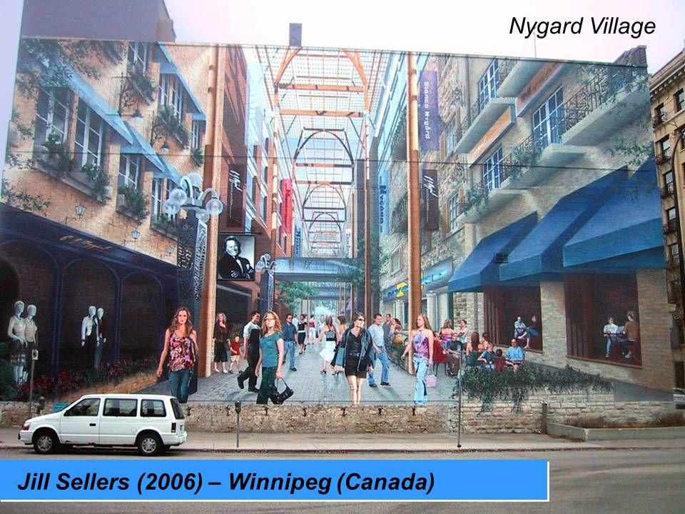 Jill Sellers (2006) – Winnipeg (Canada) Nygard Village