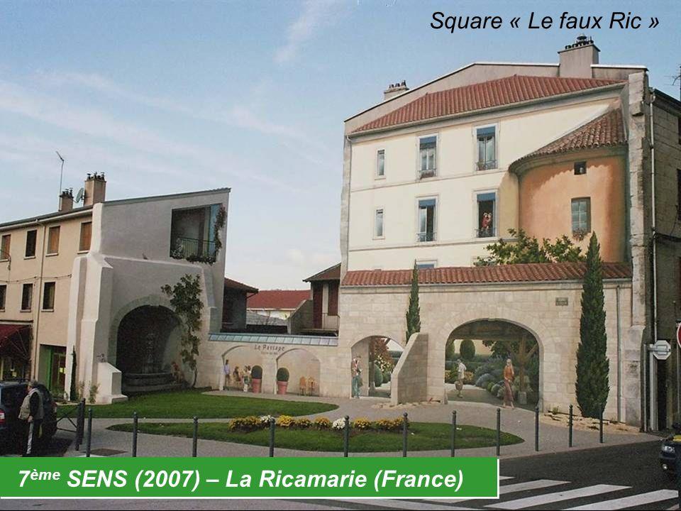 7 ème SENS (2007) – La Ricamarie (France) Square « Le faux Ric »