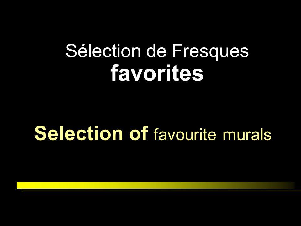 Sélection de Fresques favorites Selection of favourite murals