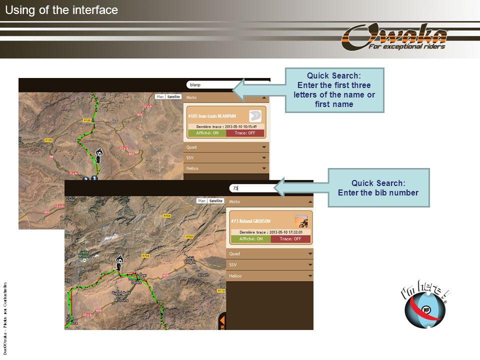 Using of the interface Cliquez sur une moto : le nom, la date, lheure et la position apparaissent.