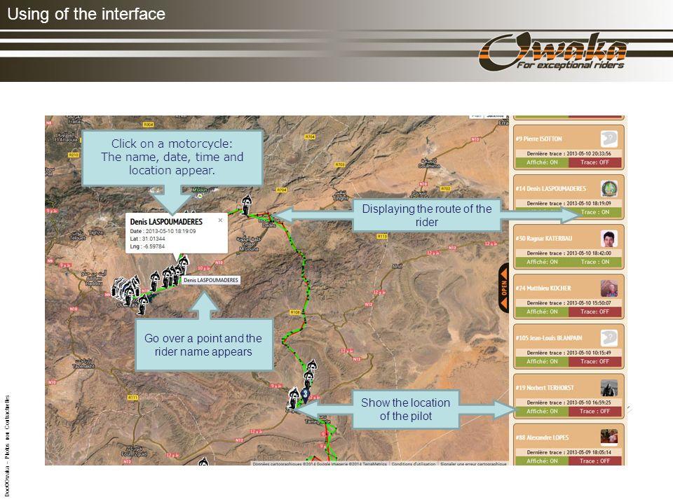 Using of the interface La touche Tracking doit être activée pendant toute la durée de lépreuve Votre position est transmise par satellite pour un suivi en LIVE de votre parcours.