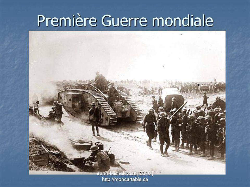 Première Guerre mondiale Jean-Michel Ross | 2010 | http://moncartable.ca