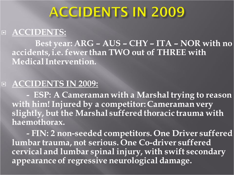 ACCIDENTS: Best year: ARG – AUS – CHY – ITA – NOR with no accidents, i.e.