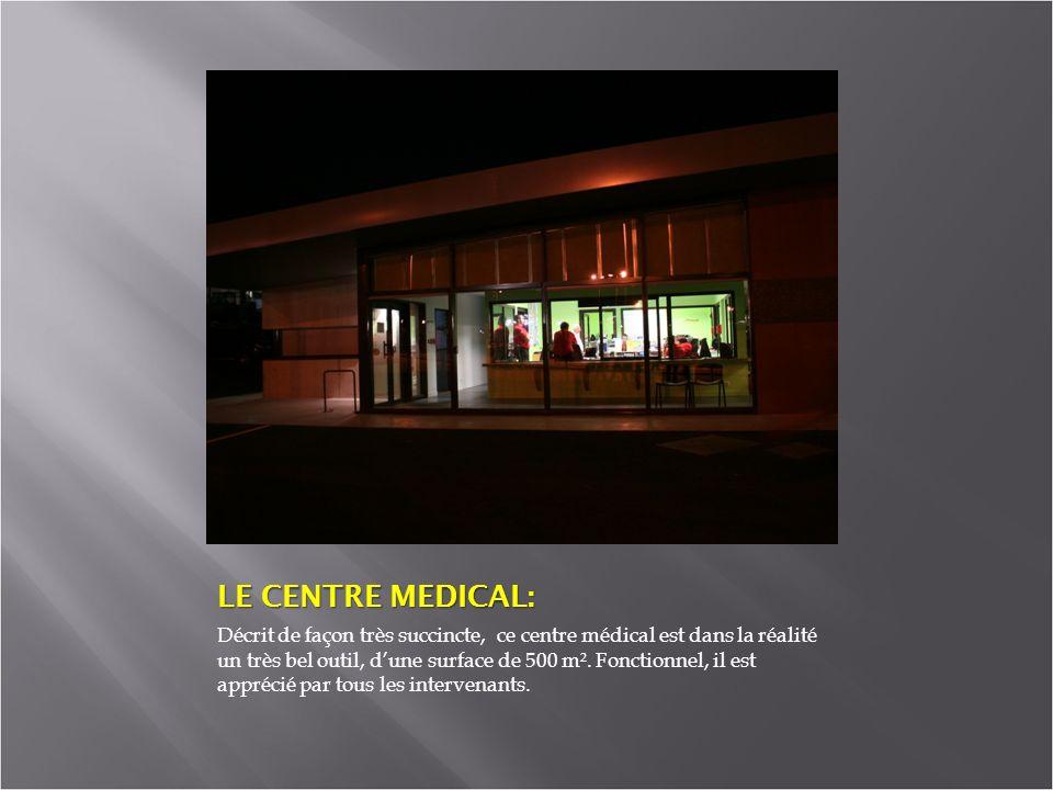 LE CENTRE MEDICAL: Décrit de façon très succincte, ce centre médical est dans la réalité un très bel outil, dune surface de 500 m².