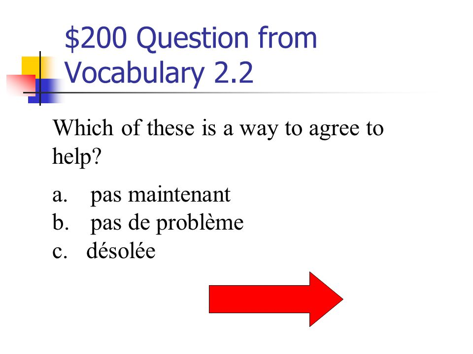 $100 Answer from Vocabulary 2.2 emballer les cadeaux