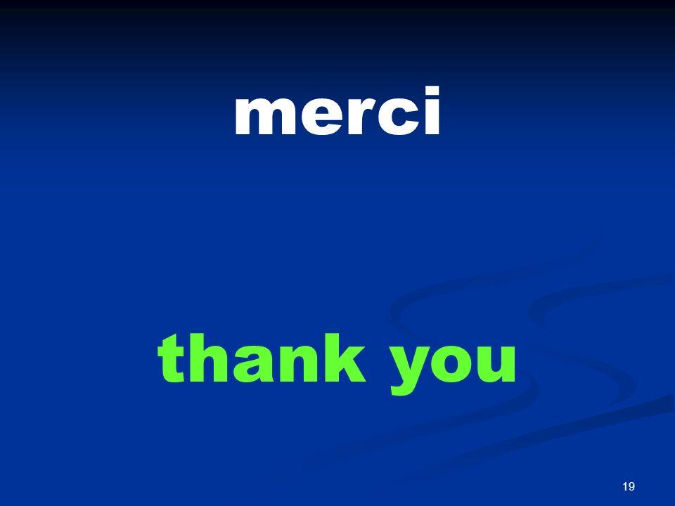 19 merci thank you