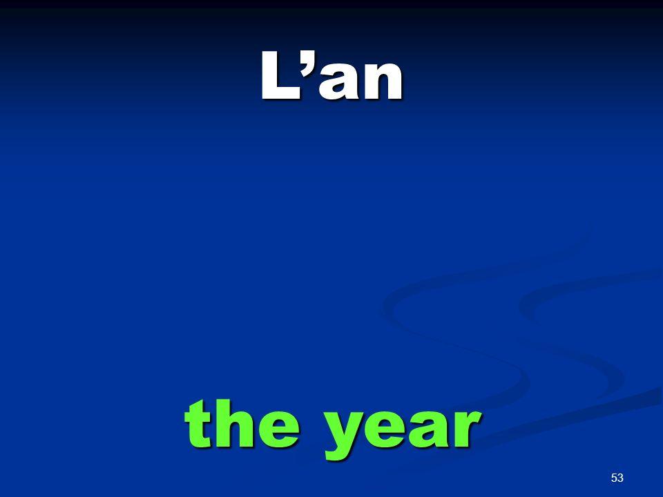 53 Lan the year