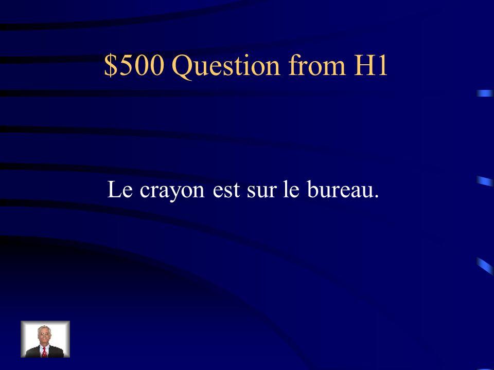 $400 Answer from H1 Combien délèves est-ce quil y a?