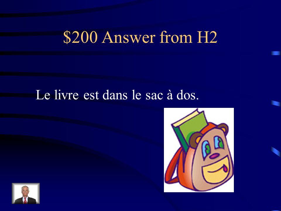 $200 Question from H2 Où est le livre?