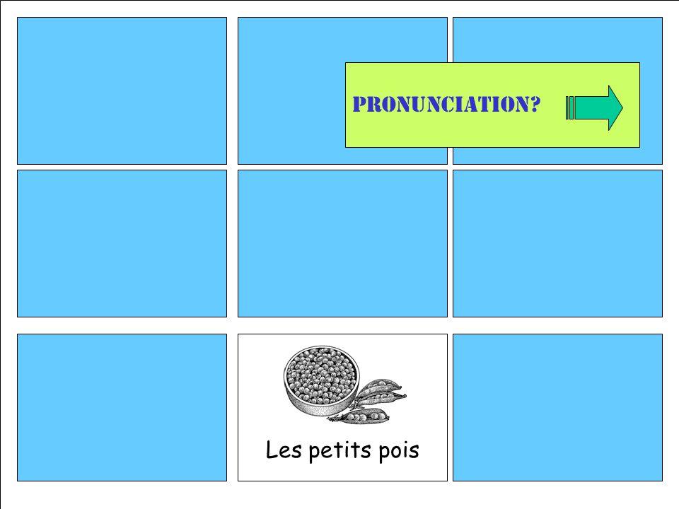 Les petits pois Pronunciation