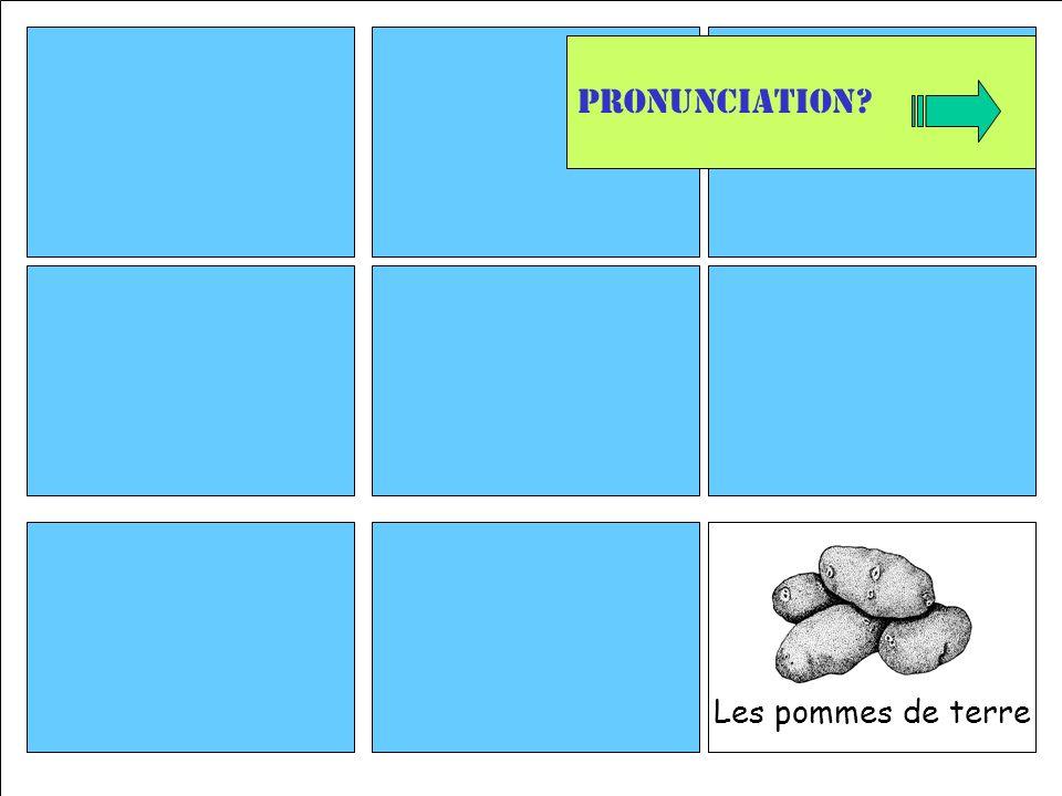 Les pommes de terre Pronunciation
