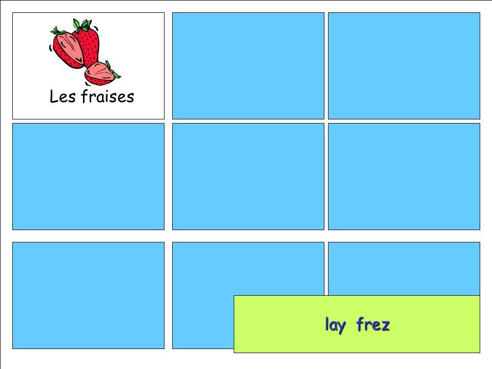 Les fraises lay frez lay frez