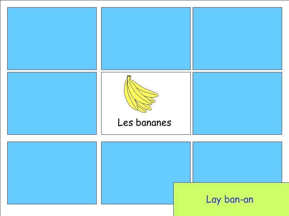 Les bananes Lay ban-an