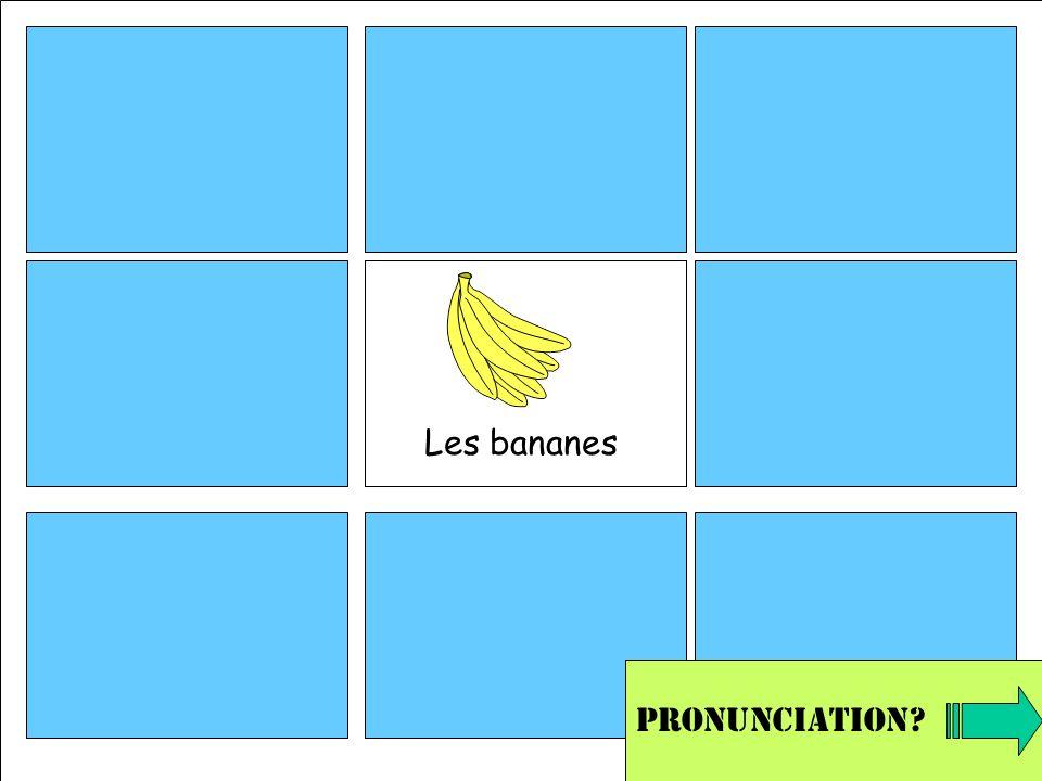Les bananes Pronunciation?