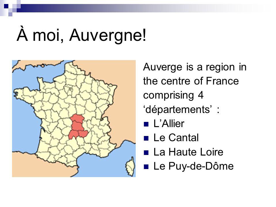 À moi, Auvergne.