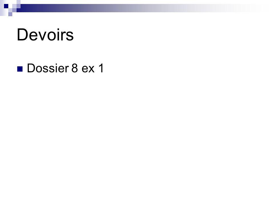 Devoirs Dossier 8 ex 1