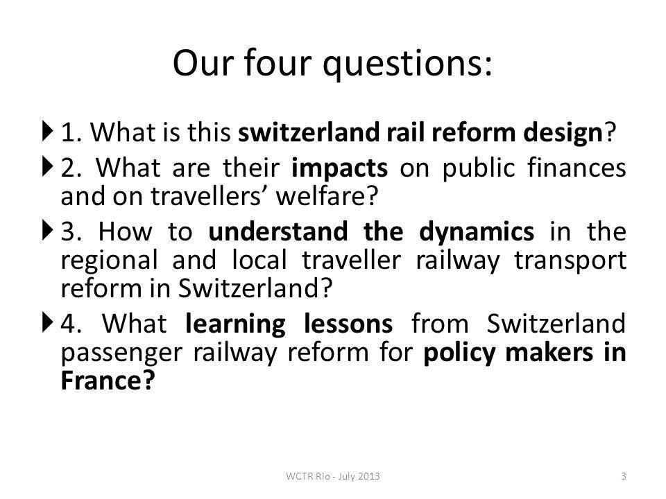 1.The Swiss railway reform (1) 4 1.