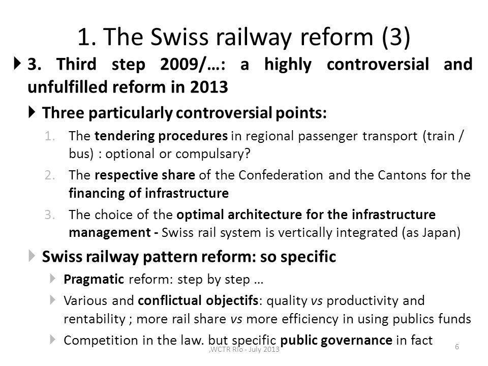 3.The keys of the Swiss rail reform success 17 Key 2.