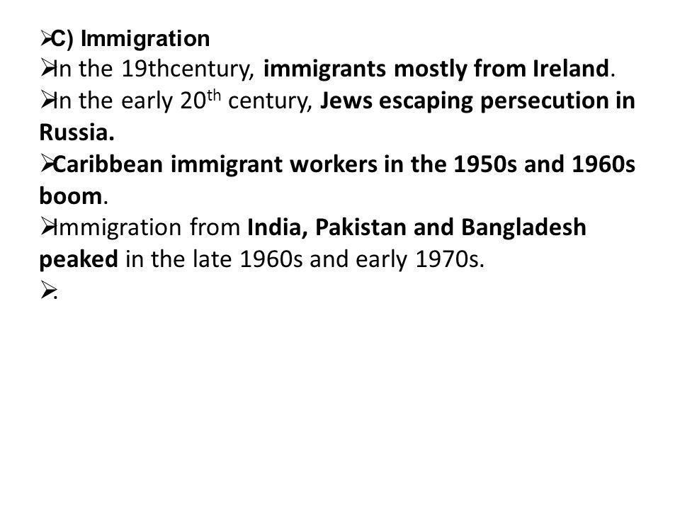 C) Immigration In the 19thcentury, immigrants mostly from Ireland.
