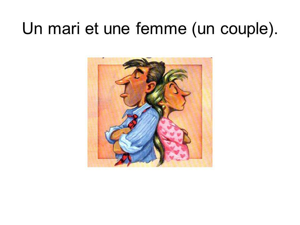 Un mari et une femme (un couple).