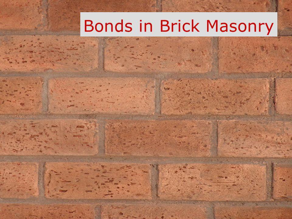 Bonds in Brick Masonry