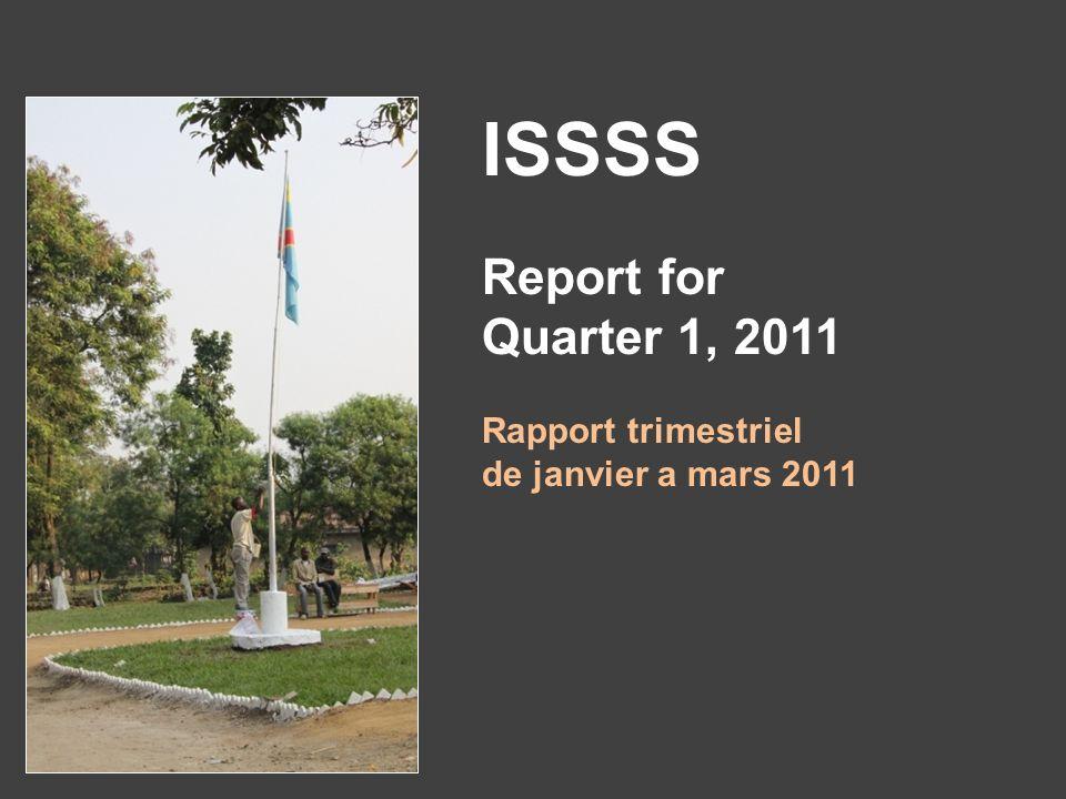ISSSS Report for Quarter 1, 2011 Rapport trimestriel de janvier a mars 2011