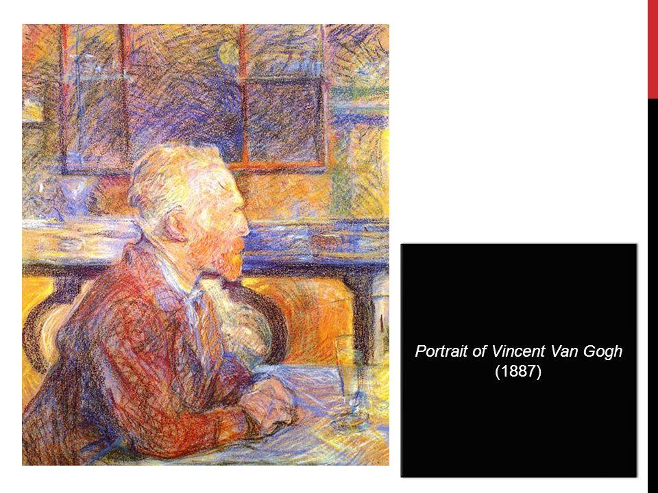 Portrait of Vincent Van Gogh (1887) Portrait of Vincent Van Gogh (1887)